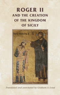 Roger II and the Creation of the Kingdom of Sicily logo