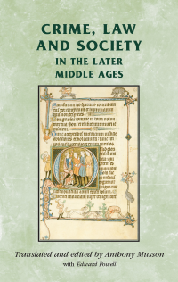 Crime, Law and Society in the Later Middle Ages logo
