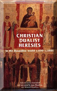 Christian Dualist heresies in the Byzantine world c.650-c.1450 logo