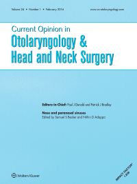 Current Opinion in Otolaryngology & Head and Neck Surgery logo